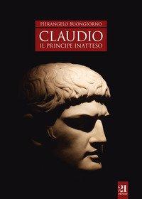 Claudio. Il principe inatteso