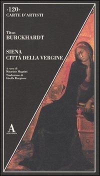 Siena città della Vergine