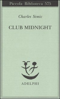 Club Midnight. Testo inglese a fronte