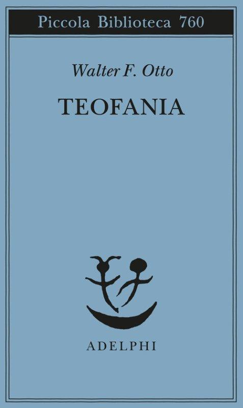 Teofania. Lo spirito della religione greca antica
