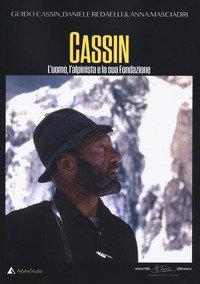 Cassin l'alpinista e la sua fondazione