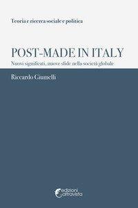 Post-Made in Italy. Nuovi significati, nuove sfide nella società globale