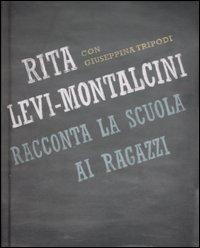 Rita Levi Montalcini racconta la scuola ai ragazzi