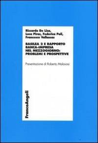 Basilea 2 E Rapporto Banca-impresa Nel Mezzogiorno: Problemi
