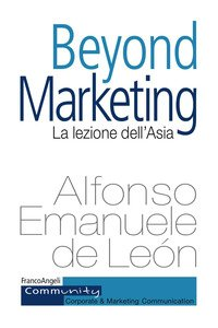Beyond Marketing. La Lezione Dell`asia