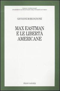 Max Eastman E Le Liberta` Americane