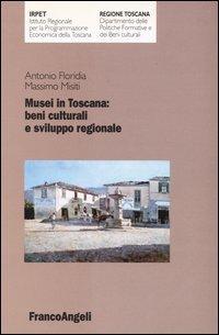 Musei In Toscana: Beni Culturali E Sviluppo Regionale