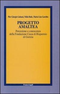 Progetto Amaltea. Percezione E Conoscenza Della Fondazione C