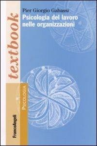 Psicologia del lavoro nelle organizzazioni