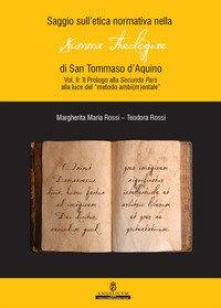 Saggio sull'etica normativa nella «Summa Theologiae» di San Tommaso d'Aquino