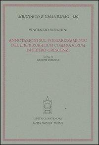 Annotazioni sul volgarizzamento del «Liber ruralium commodorum» di Pietro Crescenzi