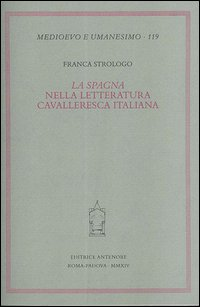 La «Spagna» nella letteratura cavalleresca italiana
