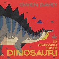 Dinosauri. 15 incredibili pop-up. Libro pop-up