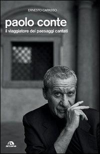 Paolo Conte. Il viaggiatore dei paesaggi cantati