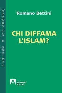 Chi diffama l'Islam?