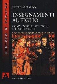 Insegnamenti al figlio. Commento, traduzione e testo latino