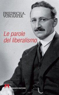 Le parole del liberalismo