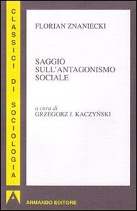 Saggio sull'antagonismo sociale