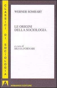 Le orgini della sociologia