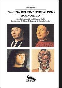 L'ascesa dell'individualismo economico