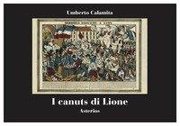 I canuts di Lione. Rivolte, solidarietà operaia e repressione nella Francia del 1831-1834