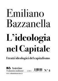 L'ideologia nel capitale. I tratti ideologici del capitalismo