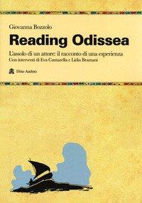 Reading Odissea. L'assolo di un attore: il racconto di una esperienza