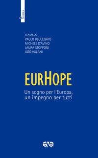 EurHope. Un sogno per l'Europa, un impegno per tutti