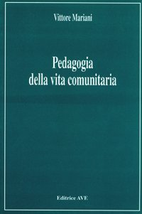 Pedagogia della vita comunitaria