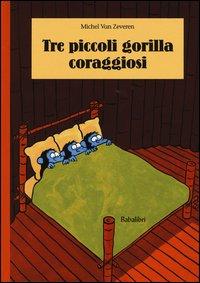 Tre piccoli gorilla coraggiosi