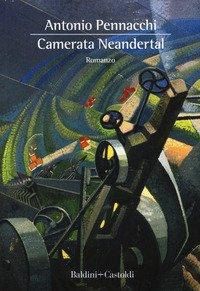 Camerata Neandertal. Libri, fantasmi e funerali vari