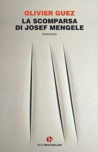 La scomparsa di Josef Mengele