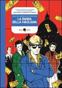 La banda della Magliana