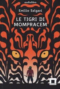 Le tigri di Mompracem. Ediz. ad alta leggibilità