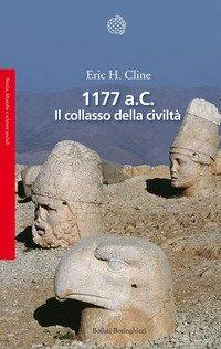 1177 a. C. Il collasso della civiltà