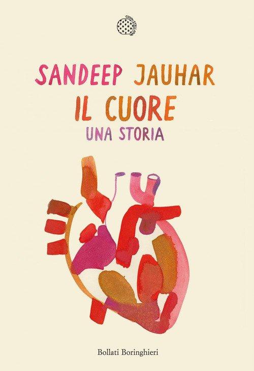 Il cuore. Una storia