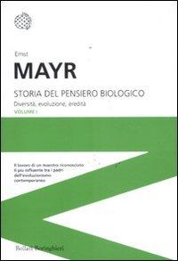 Storia del pensiero biologico. Diversità, evoluzione, eredità