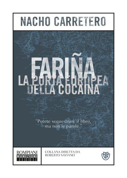 Fariña. La porta europea della cocaina