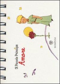 Il Piccolo Principe  Amore - Antoine Saint-Exupéry - Bompiani - Libro  Librerie Università Cattolica del Sacro Cuore