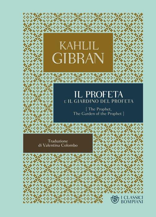 Il profeta-Il giardino del profeta
