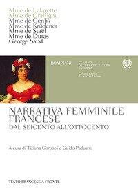 Narrativa femminile francese. Dal Seicento all'Ottocento. Testo francese a fronte