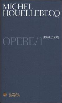 Opere. (1991-2000). Vol. 1