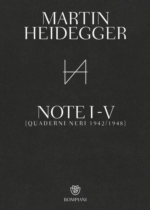 Quaderni neri 1942-1948. Note I-V