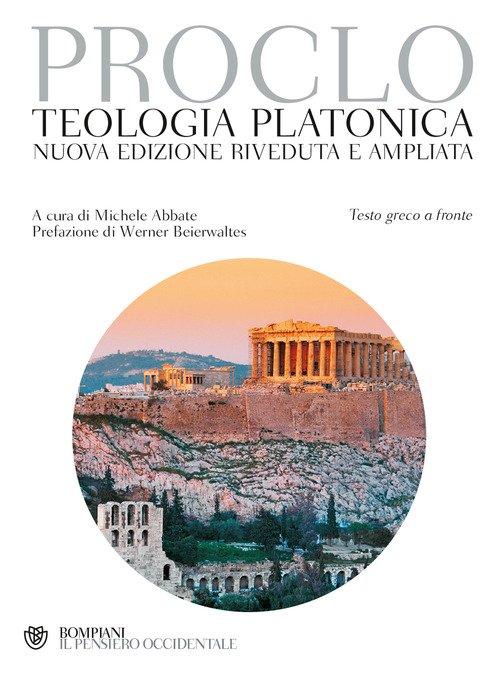 Teologia platonica. Testo greco a fronte