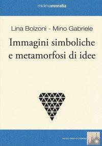 Immagini simboliche e metamorfosi di idee