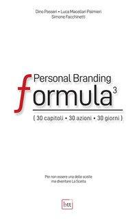 Personal Branding Formula. 30 capitoli, 30 azioni, 30 giorni
