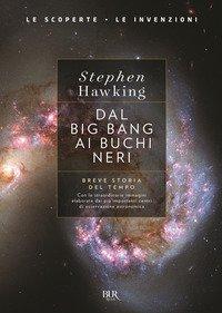Dal big bang ai buchi neri. Breve storia del tempo. Ediz. deluxe