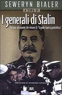 I generali di Stalin