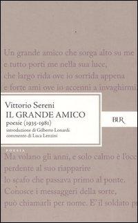 Il grande amico. Poesie (1935-1981)