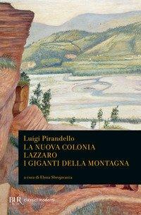 La nuova colonia-Lazzaro-I giganti della montagna
